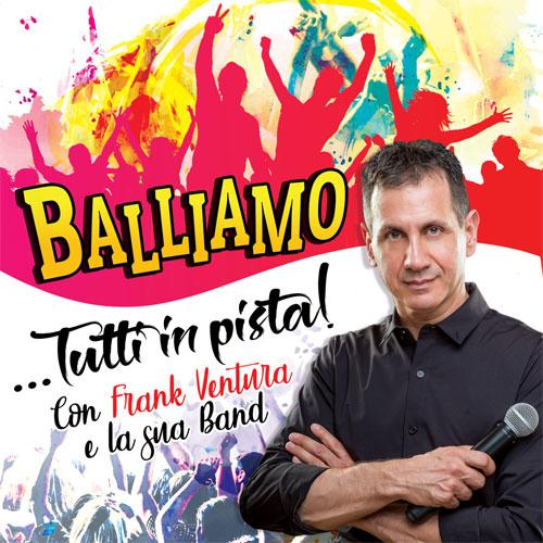 Balliamo - Tutti in Pista - Frank Ventura e la sua band -