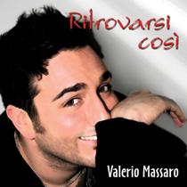Ritrovarsi Cos� - Valerio Massaro -